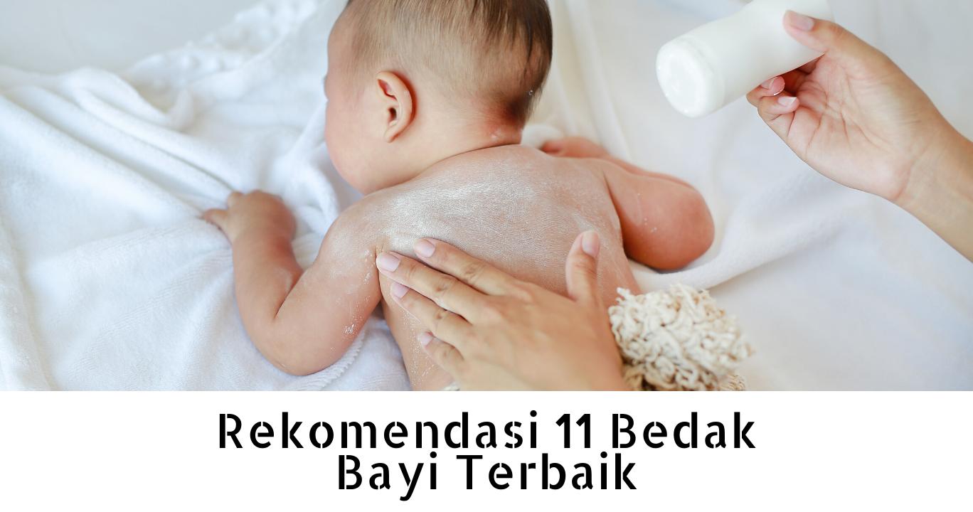 11 Bedak Bayi Terbaik Di Indonesia Mana Favorit Kamu